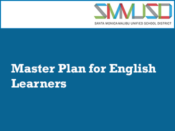 Master Plan for English Learners Overview