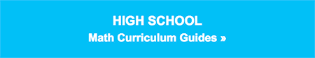 High Math Curriculum Guides